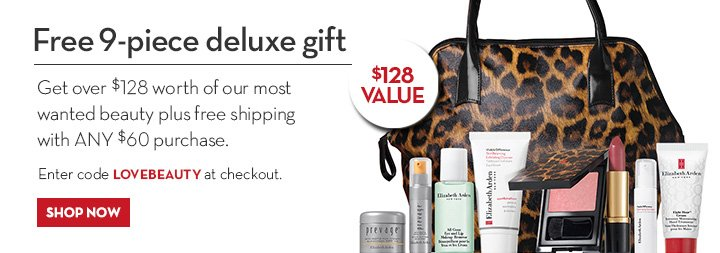 Free 9-piece deluxe gift. Get over $128 worth of our most wanted beauty plus free shipping with ANY $60 purchase. Enter code LOVEBEAUTY at checkout. SHOP NOW.