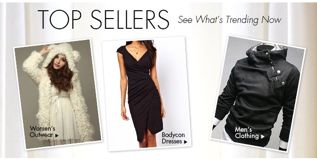 Top Sellers See What's Trending Now