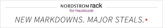 Nordstrom Rack for HauteLook | New Markdowns. Major Steals.