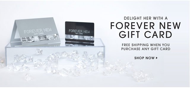 Delight her with a Forever New Gift Card