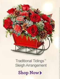 Traditional Tidings™ Sleigh Arrangement Shop Now