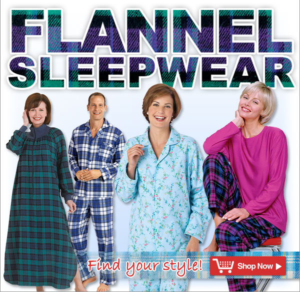 Flannel Sleepwear - Find your style! - Shop Now >>