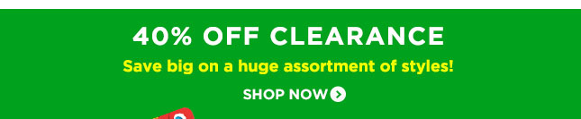 40% Off Clearance. Save big on huge assortment of style! SHOP NOW