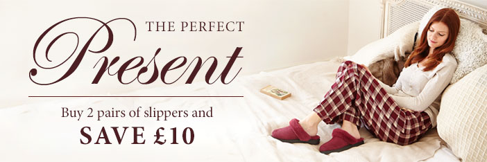 Buy 2 pairs of slippers and save £10