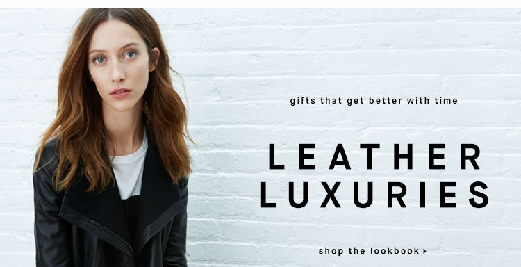 gifts that get better with time: LEATHER LUXURIES - shop the lookbook