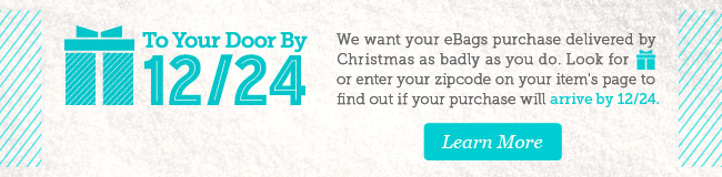 To Your Door by December 24. Learn More.