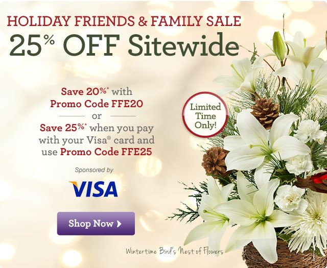 Holiday Friends & Family Sale - 25%* OFF Sitewide   Oh, What Fun It is to Share! Save throughout the site with Promo Code FFE25. Shop Now
