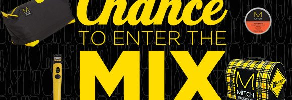 Last Chance to Enter the Mix It Up Contest!