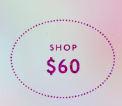 Shop $60