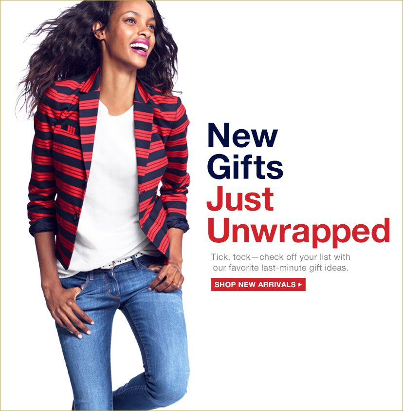 New Gifts Just Unwrapped   SHOP NEW ARRIVALS