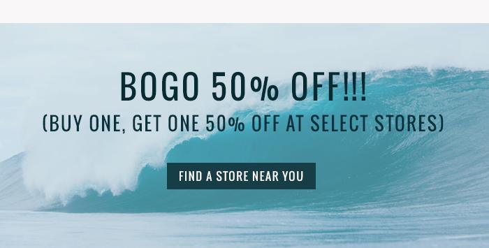 BOGO 50% Off Select Stores