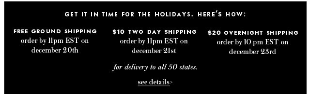 get it in time for the holidays. see details.