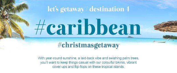 Let's Getaway | Destination Caribbean