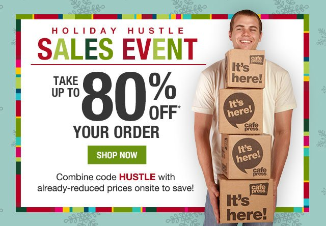 Up to 80% off your order with code HUSTLE