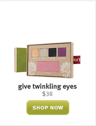 give twinkling eyes. shop now.