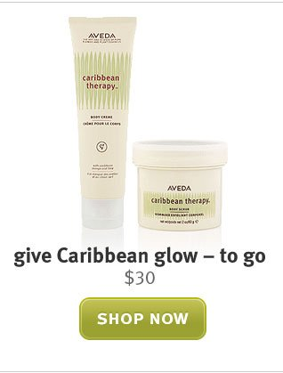 give caribbean glow to go. shop now.