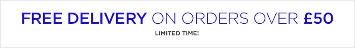FREE DELIVERY ON ORDERS OVER £50 | LIMITED TIME!