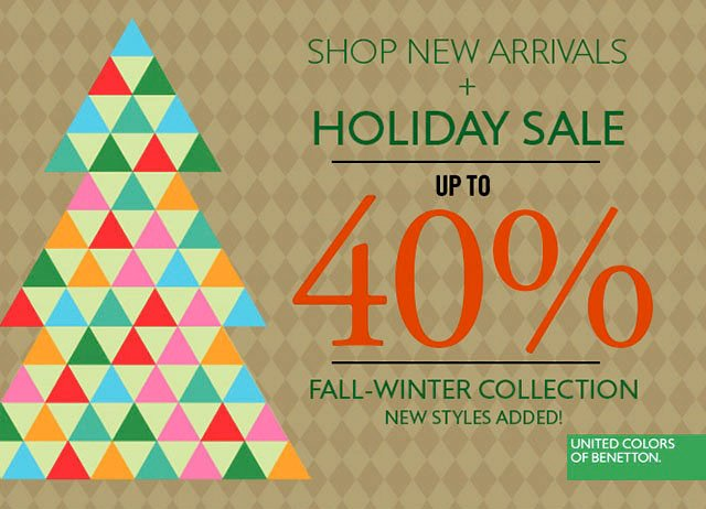 New styles added to Fall-Winter Sale up to 40% off.
