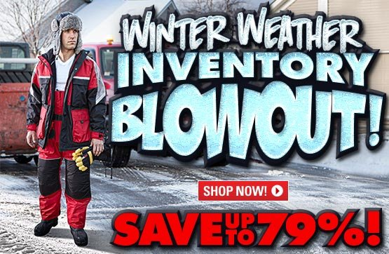Winter Weather Inventory Blowout! Save Up To 79%!