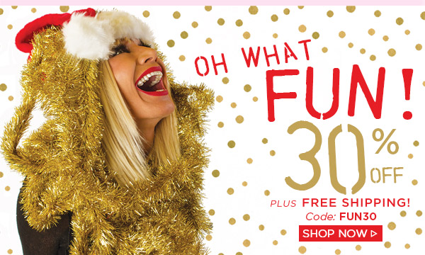 Oh What Fun! 30% off! Shop Now