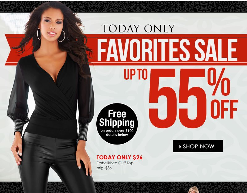 YOUR FAVORITE STYLES! Up to 55% OFF, Today Only! SHOP NOW!