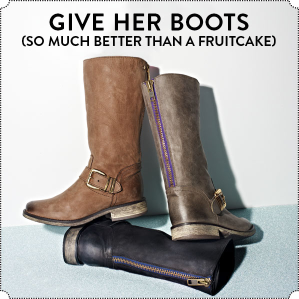 GIVE HER BOOTS (SO MUCH BETTER THAN A FRUITCAKE)