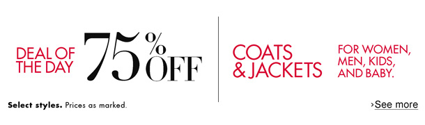 Today only, save 75% on coats and jackets for women, men, kids, and baby--including down parkas, wool pea coats, and more. Select styles. Prices as marked.