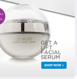 Get a Lift Facial Serum - Shop Now!