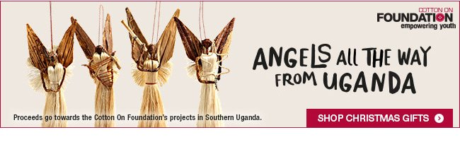 Angels from Uganda - Cotton On Foundation