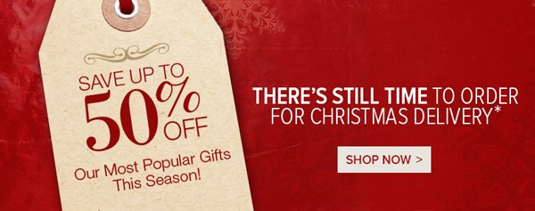 Save up to 50% on Last Minute Gifts