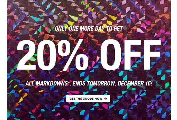 ONE MORE DAY TO GET 20% OFF