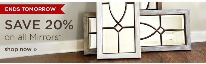 Ends Tomorrow: Save 20% on All Mirrors