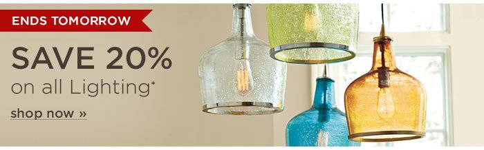 Ends Tomorrow: Save 20% on All Lighting