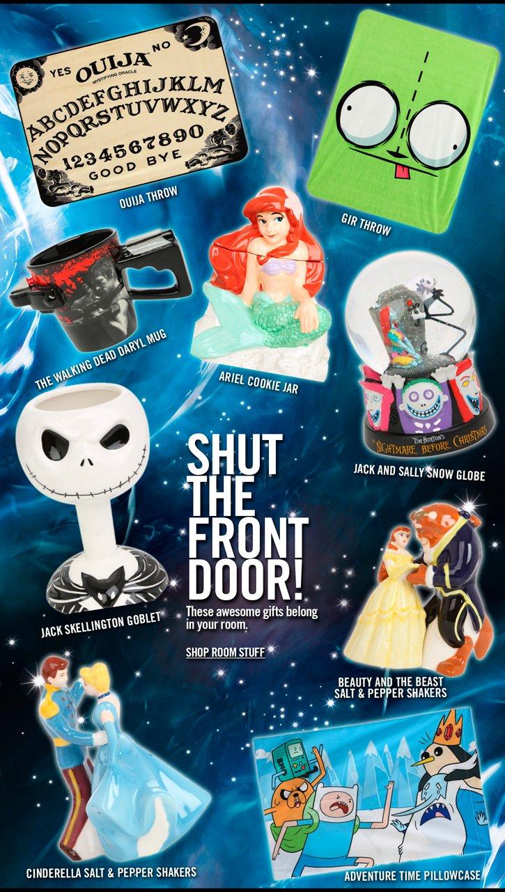 SHUT THE FRONT DOOR! - SHOP ROOM STUFF
