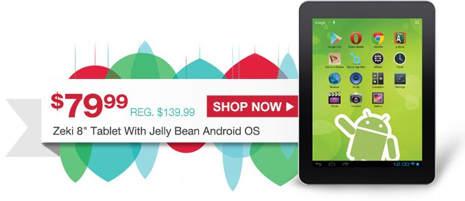 "$79.99 (REG. $139.99) Zeki 8"" Tablet With Jelly Bean Android OS 