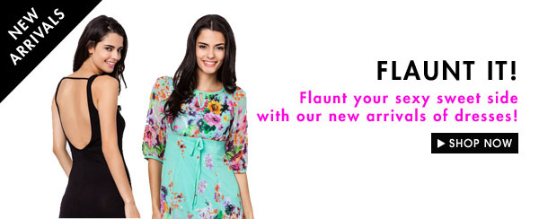 DRESSES NEW ARRIVALS
