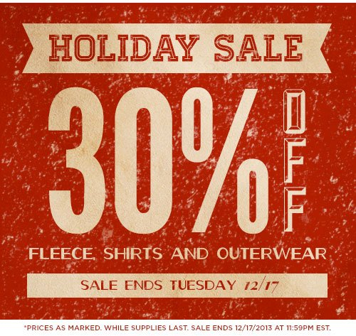 Holiday Sale - 30% Off - Fleece, Shirts and Outerwear - Sale Ends Tuesday 12-17