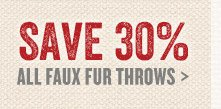Save 30% on all Faux Fur Throws