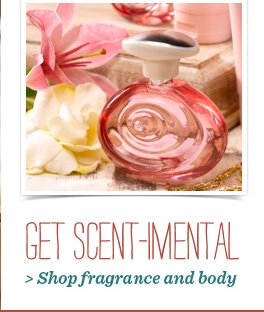Shop Fragrance and Body