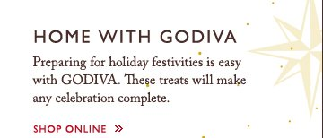 HOME WITH GODIVA | SHOP ONLINE