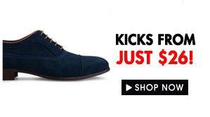 Kicks from $26!