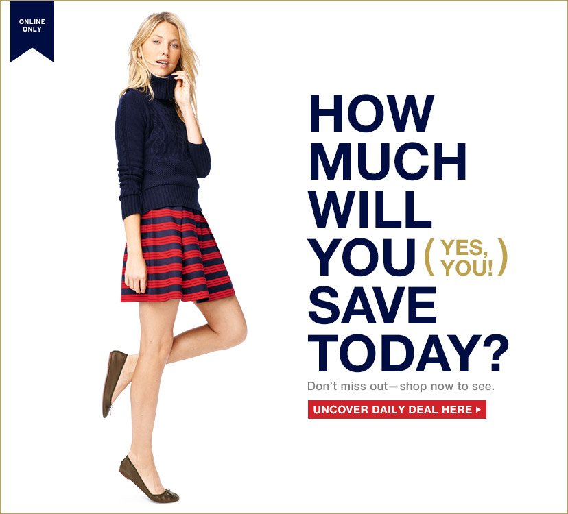 ONLINE ONLY | HOW MUCH WILL YOU (YES ,YOU!) SAVE TODAY? | UNCOVER DAILY DEAL HERE