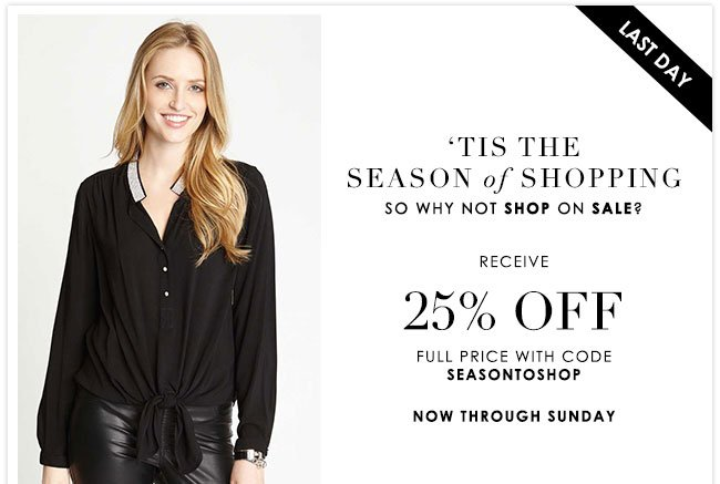 25% Off Full Priced Styles