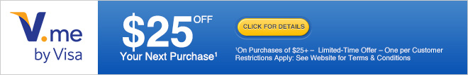V.me - $25 off Your Next Purchase1 - Click for Details