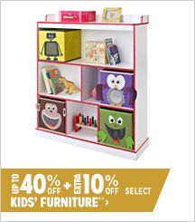 Up to 40% off + Extra 10% off Select Kids' Furniture**