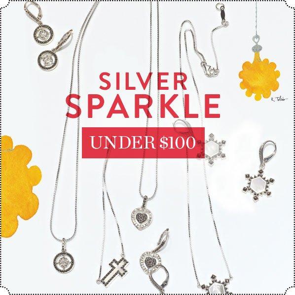 SILVER SPARKLE - UNDER $100