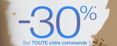 -30%* sur toute votre commande !