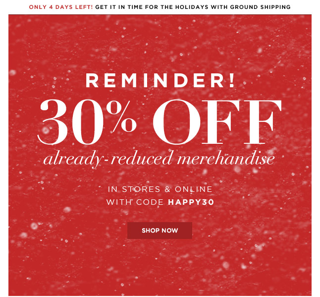Last Day In Store! Shop Now To Get 30% Off Reduced Merchandise