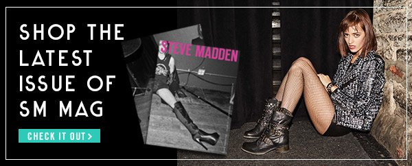 New Steve Madden Mag! Check it out!