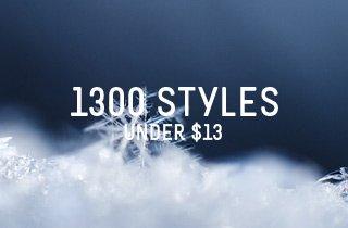1300 Styles under $13